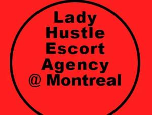 Montreal Lady Hustle Escort Agency - Mens and ladies escort agencies Montreal 1
