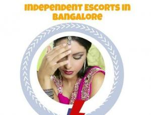 Independent Escort Bangalore - Mens and ladies escort agencies Bangalore 1