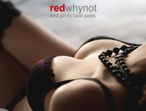 Redwhynot- Best Girl for Best Guest - Mens and ladies escort agency Berlin