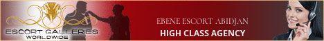 EBENE ESCORT ABIDJAN - HIGH CLASS AGENCY