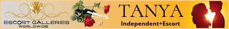 TANYA - Independent Escort