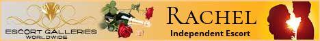 Rachel - Independent Escort