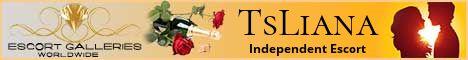 TsLiana - Independent Escort