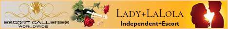 Lady LaLola - Independent Escort