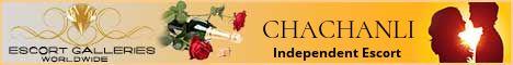 CHACHANLI - Independent Escort