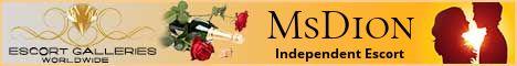 MsDion - Independent Escort