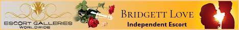 Bridgett Love - Independent Escort